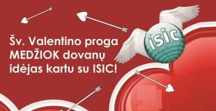 ISIC dovanų idėjos Šv. Valentino dienos proga