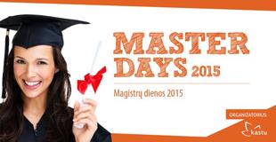 Master days 2015: galvoji apie magistro studijas užsienyje?