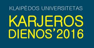 KARJEROS DIENOS 2016 – metas planuoti savo ateitį!